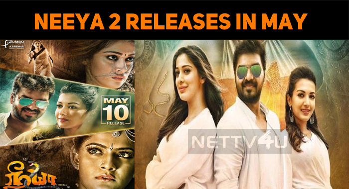 Neeya 2 To Hit The Screens On 10th May!