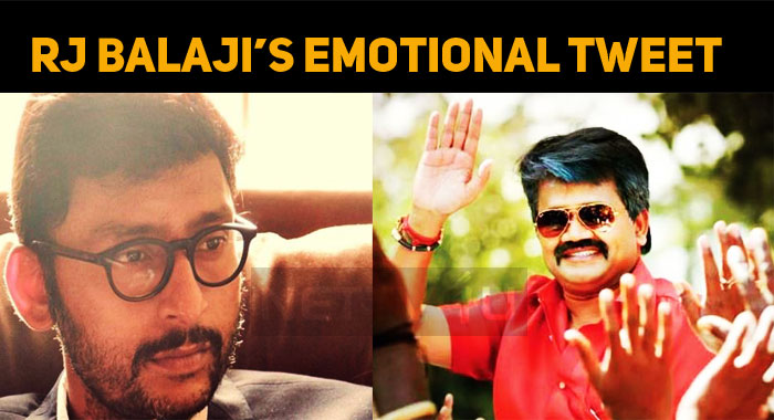 RJ Balaji's Emotional Tweet  On The Sad Demise Of JK Rithesh!