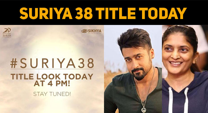 Suriya 38 Title To Be Revealed Today!