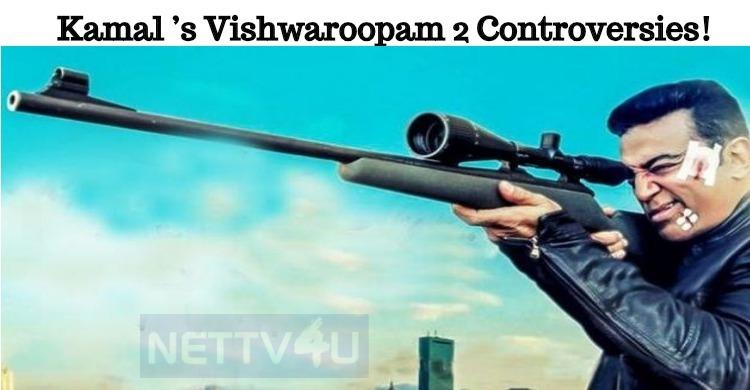 Kamal Haasan's Vishwaroopam 2 Trailer Created Controversies!