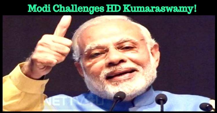 Prime Minister Modi Challenges Kumaraswamy! Tamil News
