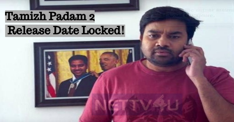Tamizh Padam 2 Release Date Locked!