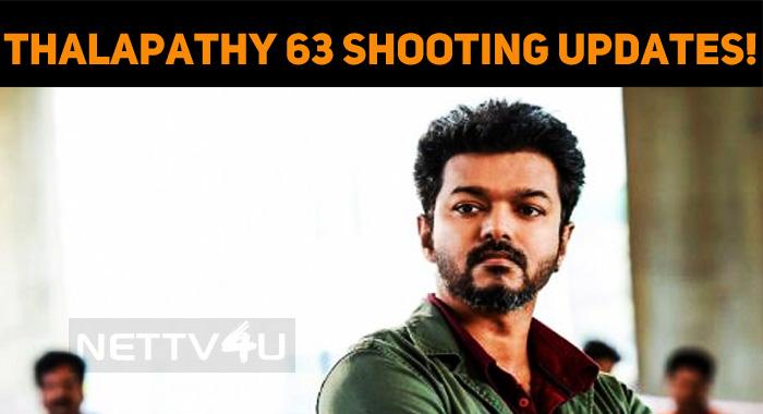 Thalapathy 63 Shooting Updates!