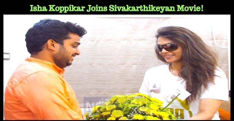 Isha Koppikar Joins Sivakarthikeyan Movie!