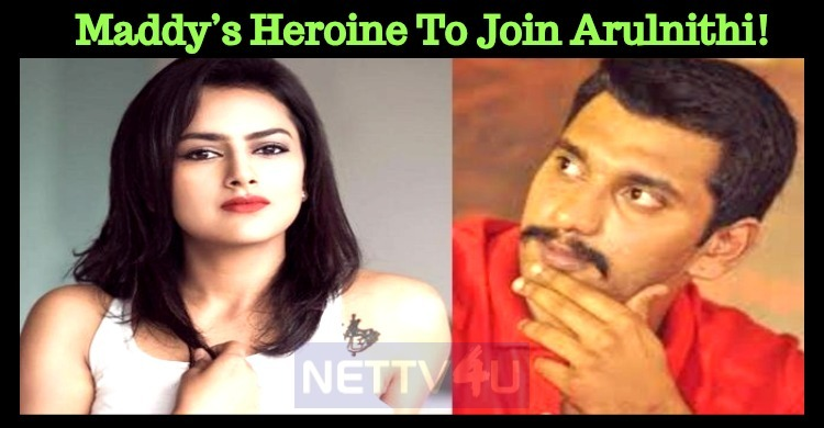Maddy's Heroine To Join Arulnithi!