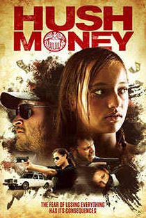 Hush Money Movie Review