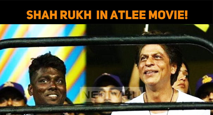Shah Rukh Khan Confirmed Atlee Movie!