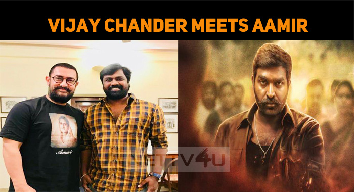 Vijay Sethupathi Director Meets Aamir Khan! Is This For His Next?