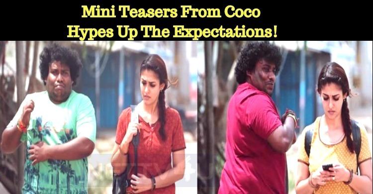 Mini Teasers From Kolamaavu Kokila Hypes Up The Expectations!
