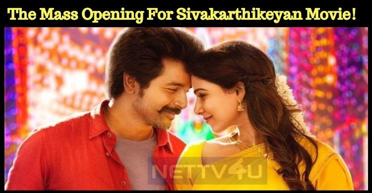 The Mass Opening For Sivakarthikeyan Movie! Tamil News