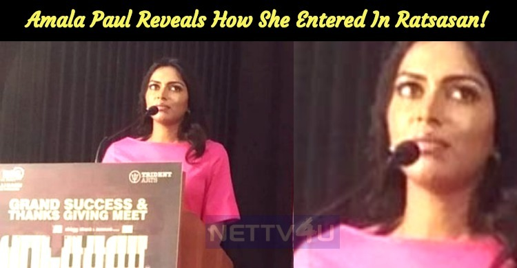 Amala Paul Reveals The Reason How She Entered In Ratsasan!