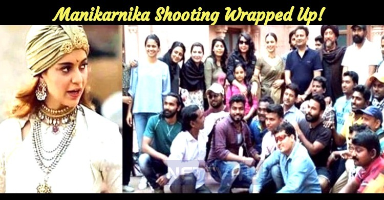 Manikarnika Shooting Wrapped Up!