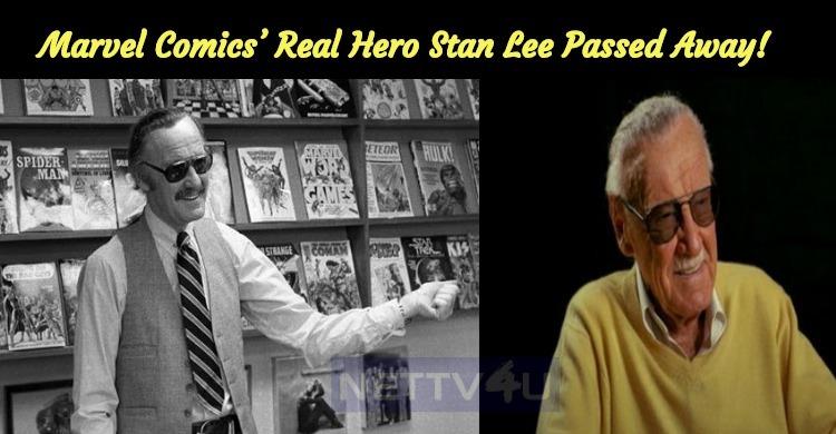 Marvel Comics' Real Hero Stan Lee Passed Away!