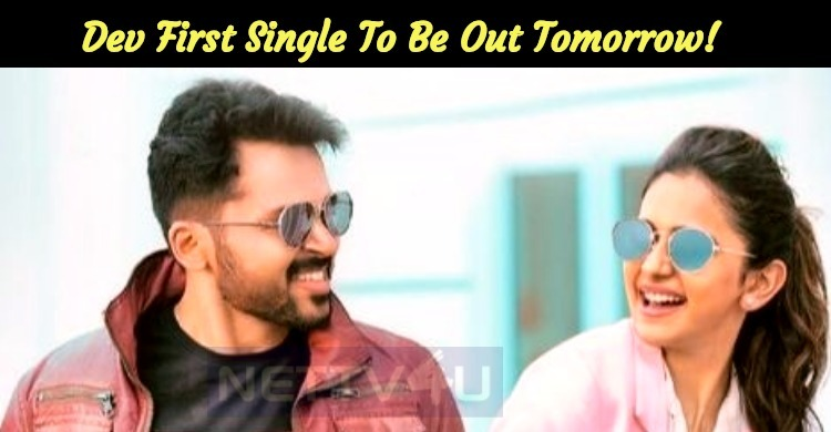 Karthi's Dev First Single To Be Out Tomorrow!