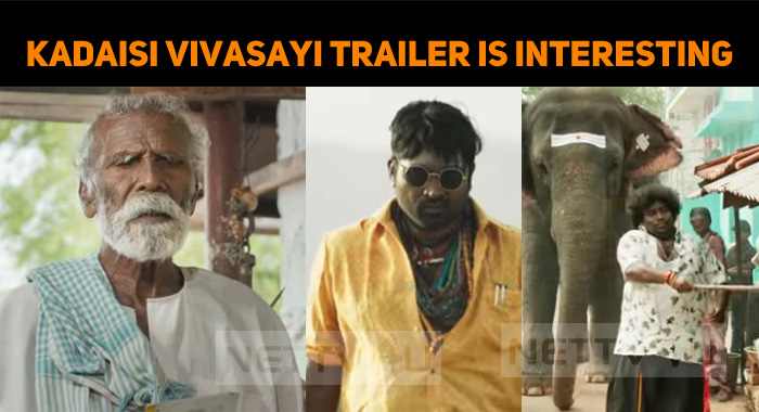 Kadaisi Vivasayi Trailer Looks Natural!