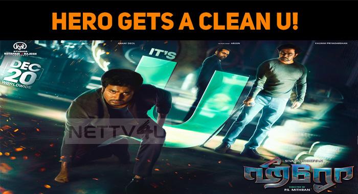 Sivakarthikeyan's Hero Gets A Clean U!