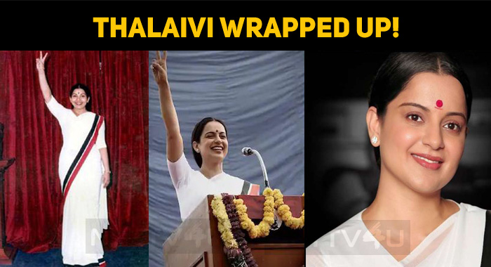 Thalaivi Wrapped Up!
