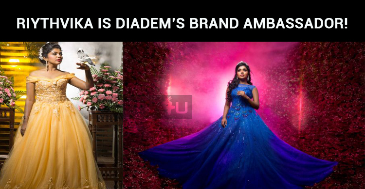 DIADEM Appoints Riythvika As Its Brand Ambassador!