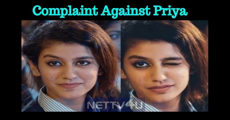 A Complaint Launched Against Priya Prakash In H..
