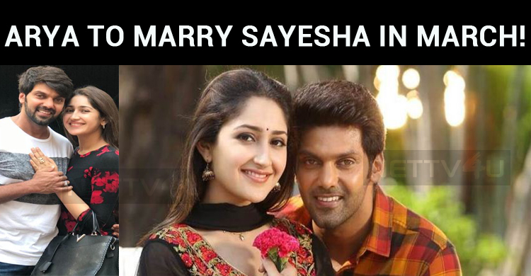 Arya To Marry Sayesha In March!