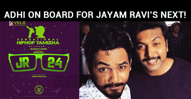 Hiphop Adhi On Board For Jayam Ravi's Next!