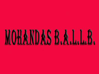 Mohandas B.A.L.L.B