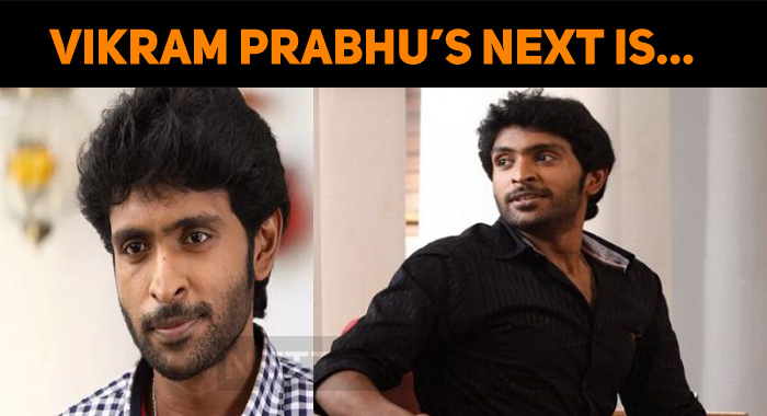 Vikram Prabhu's Next Is…