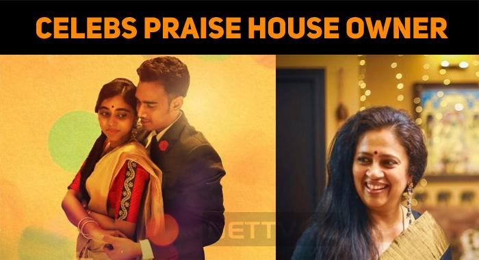 Celebs Praise Lakshmy Ramakrishnan's House Owner!