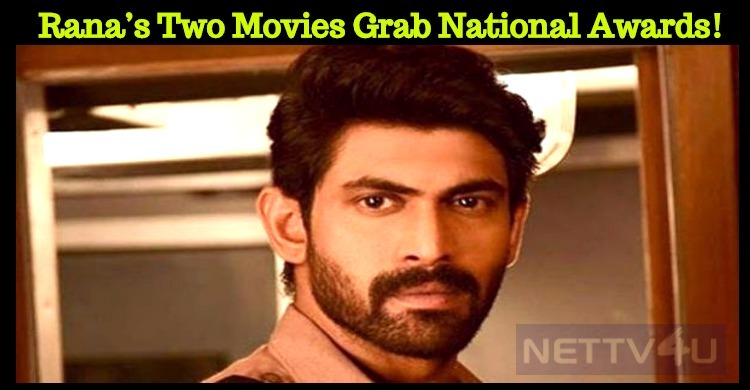 Rana's Two Movies Grab National Awards!
