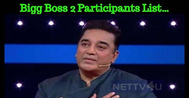 Bigg Boss 2 Participants List…