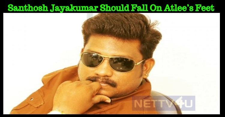 Santhosh Jayakumar Should Fall On Atlee's Feet – JSK Gopi