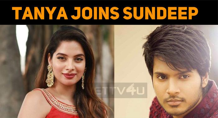 Tanya Hope Joins Sundeep Kishan!
