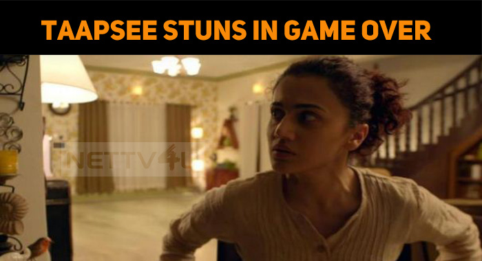 Taapsee Stuns In Game Over!