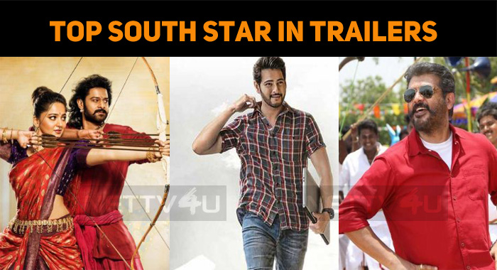 Who Is The Top South Star In Trailers?
