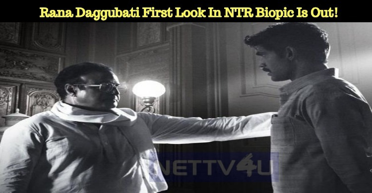 Rana Daggubati's First Look In NTR Biopic Is Out! Telugu News