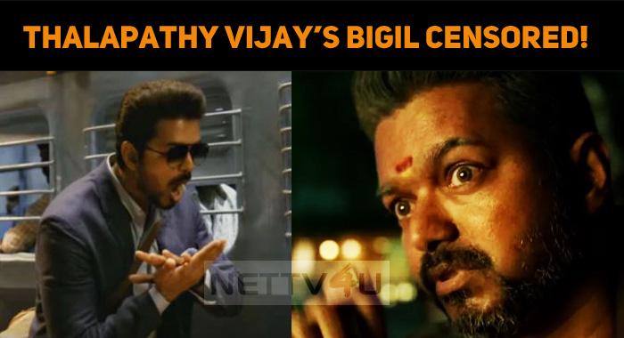 Thalapathy Vijay's Bigil Censored!