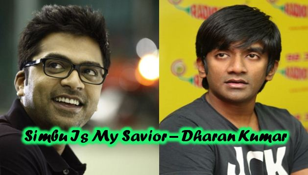 Simbu Is My Savior – Dharan