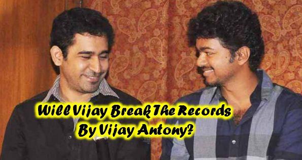 Will Vijay Break The Records Of Vijay Antony? Tamil News