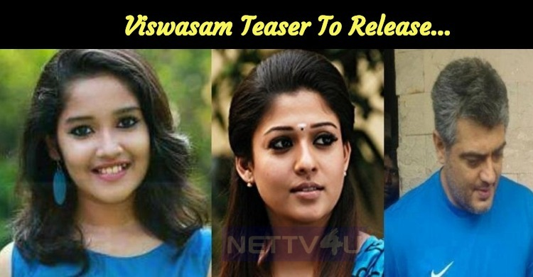 Exciting Update For Thala Fans! Viswasam Teaser To Release On…
