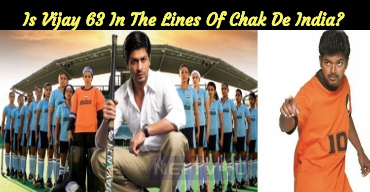 Is Vijay 63 In The Lines Of Chak De India?