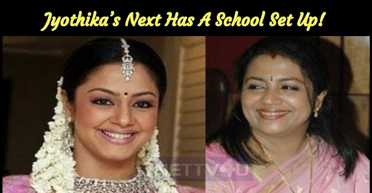 Jyothika's Next Has A School Set Up!