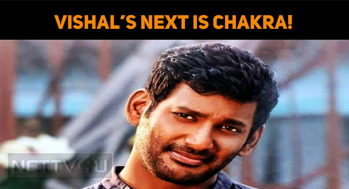 Vishal's Next Is Chakra!