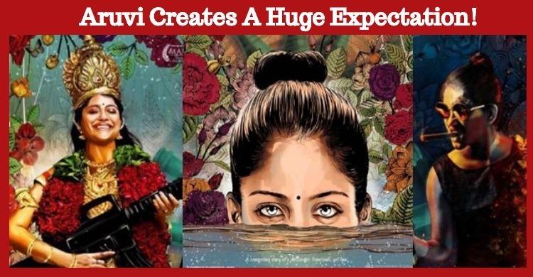 Aruvi Creates A Huge Expectation!