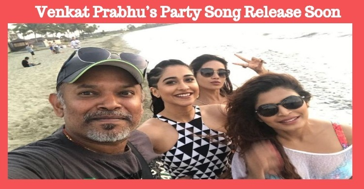 Venkat Prabhu's Party Song Release On 31st Dece..