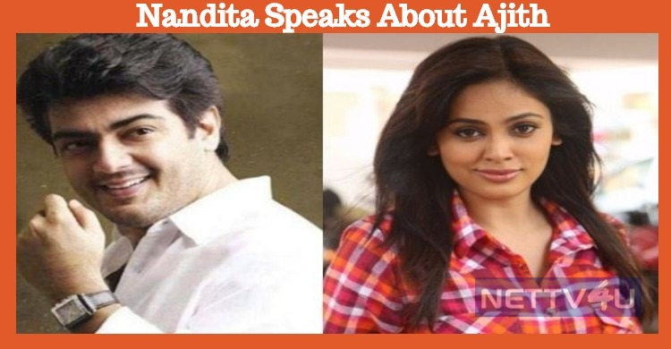 If Not Mass Like Ajith, There Should Be A Class - Nandita