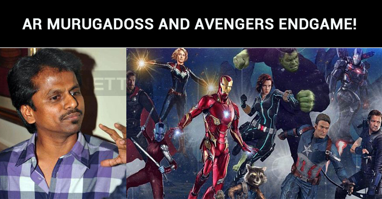 AR Murugadoss Is Associated With Avengers Endgame!