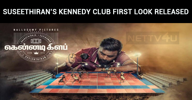 Director Suseethiran's Kennedy Club First Look Released By Ten Celebs!