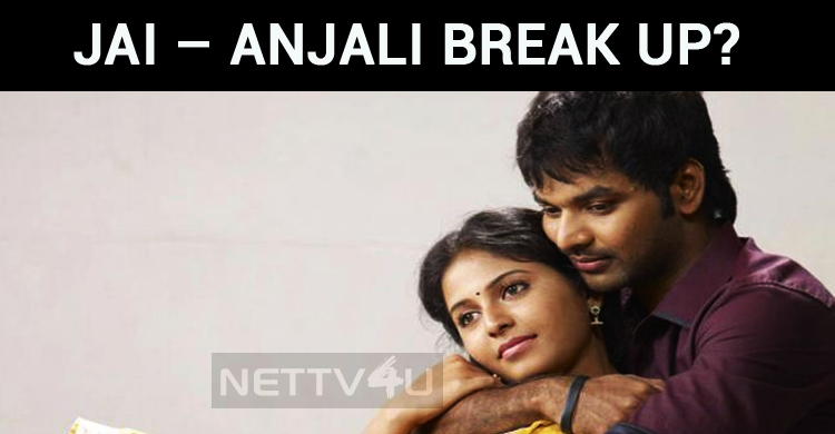 Jai – Anjali Break Up?