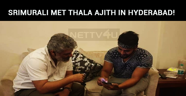 Srimurali Met Thala Ajith In Hyderabad!