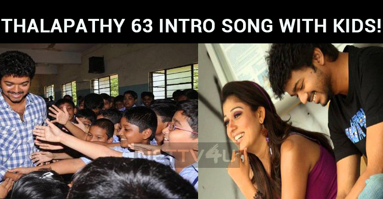 Thalapathy 63 Intro Song With Kids!